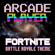 Fortnite (Battle Royale Theme) - Arcade Player