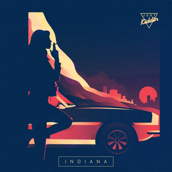 Just Kiddin - Indiana