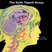 Keith Tippett Group - This Is What Happens
