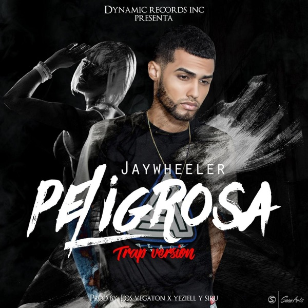 Peligrosa (Trap Version) - Single