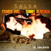 Grandes De La Salsa: El Concierto-Frankie Ruiz & Tommy Olivencia
