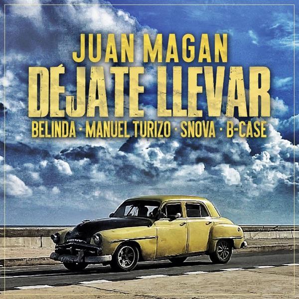 Déjate Llevar - Single (feat. Snova & B-Case) - Single