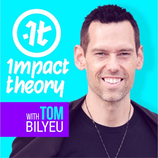 Cover image of Impact Theory with Tom Bilyeu