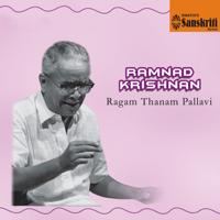 Ramnad Krishnan - Ragam Thanam Pallavi artwork