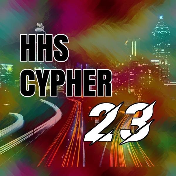 HHS Cypher 23 (feat. Leo Azir, Brandon Daz, Don Hill & King Roundz) - Single