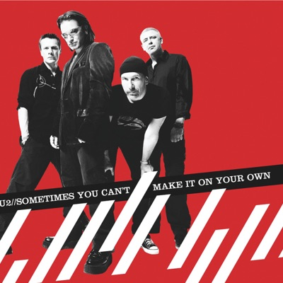 Sometimes You Can't Make It On Your Own - Single - U2