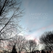 Lakewood Cemetery - Cry