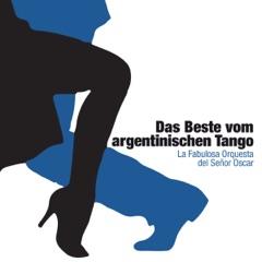 Das Beste vom argentinischen Tango