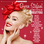 You Make It Feel Like Christmas (Deluxe Edition)-Gwen Stefani