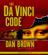 Dan Brown - The Da Vinci Code: A Novel (Unabridged)