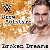 WWE: Broken Dreams (Drew McIntyre) [feat. Shaman's Harvest]