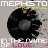 Mephisto feat. Kurtis Blow - In The Name Of Love