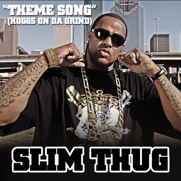 Theme Song (Hoggs On Da Grind) - Single