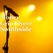 Southside (feat. Tray G) - Money Grip Flyerr
