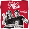 Se É Pra Gente Ficar feat Wesley Safadão Single