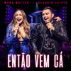 Mano Walter - Então Vem Cá (feat. Claudia Leitte) [Ao Vivo]  arte