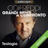 Teologia - Sant'Anselmo vs Abelardo: Odifreddi: Grandi menti a confronto - Piergiorgio Odifreddi