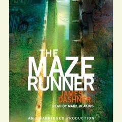 The Maze Runner (Maze Runner, Book One) (Unabridged)