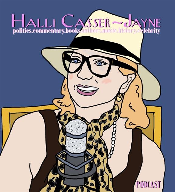 The Halli Casser Jayne Show By The Halli Casser Jayne Show On Apple