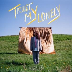 Trust My Lonely - Single