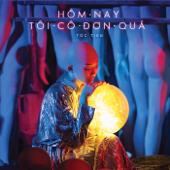 Hôm Nay Tôi Cô Đơn Quá (feat. Rhymastic)