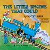 The Little Engine That Could: The Complete, Original Edition (Unabridged)