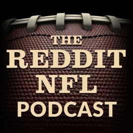 The Reddit NFL Podcast on Apple Podcasts