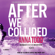Anna Todd - After We Collided (Unabridged)