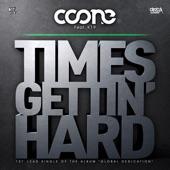 Coone feat. K19 - Times Gettin' Hard (feat. K19)[Original Mix]