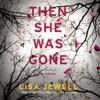 Then She Was Gone: A Novel (Unabridged) AudioBook Download