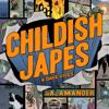 Salamander - Dave Vives & Childish Japes