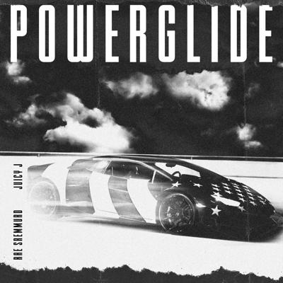 Powerglide (feat. Juicy J) - Rae Sremmurd, Swae Lee & Slim Jxmmi song