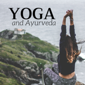 Yoga and Ayurveda 50 - Ayurvedic Medicine Background Music