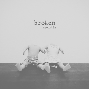 lovelytheband - Broken (Acoustic)