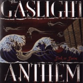 Listen to 30 seconds of The Gaslight Anthem - Drive