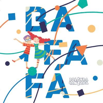 Bafafá - Palavra Cantada