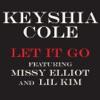 Let It Go feat Missy Elliot Lil Kim Single