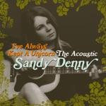 Sandy Denny - The Optimist
