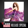 Speak Now (Big Machine Radio Release Special), Taylor Swift