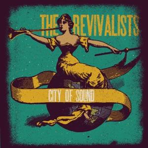 The Revivalists - Criminal