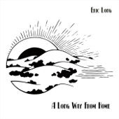 Eric Long - A Beautiful Life
