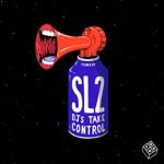 SL2 - Djs Take Control