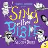 Sing the Bible with Slugs & Bugs, Vol. 3 - Randall Goodgame & Slugs & Bugs