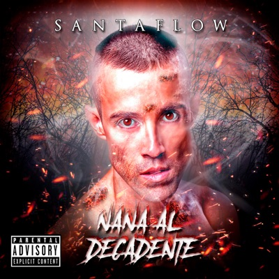 Nana al Decadente - Single - Santaflow