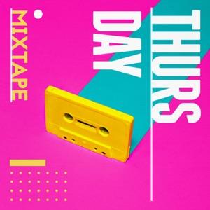 Thursday Mixtape