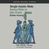 Eddie Huang - Single Asiatic Male Seeks Ride or Die Chick (Unabridged)  artwork