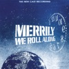Merrily We Roll Along The New Cast Recording 1994 Off Broadway