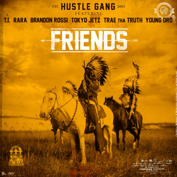 Friends (feat. T.I., Rara, Brandon Rossi, Tokyo Jetz, Trae tha Truth & Young Dro) - Single