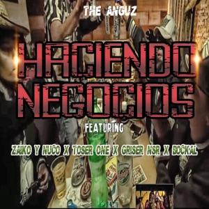 Haciendo Negocios (feat. Toser One, Zaiko y Nuco, Griser Nsr & Bockal) - Single Mp3 Download