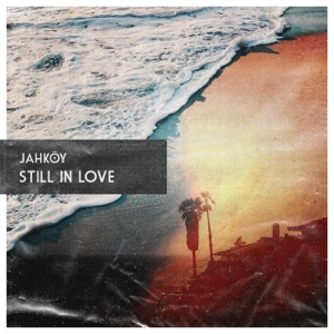 Still in Love - Single